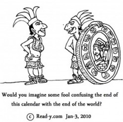 What does the 2012 Mayan Calendar predict and is it really the end of the world?