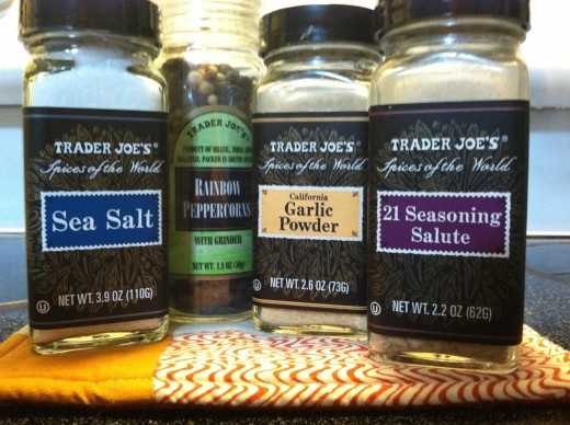 My favorite spice pack from Trader Joe's: Sea Salt, Rainbow Peppercorns, Garlic Powder, & 21 Seasoning Salute