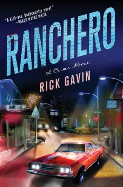 Book Review: Ranchero by Rick Gavin (with the Perfect Cast for the Movie Adaption)