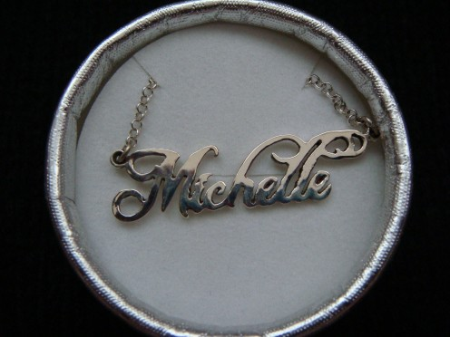 Personalized pendant with my name on it.  A Christmas present from my cousin Emellie.