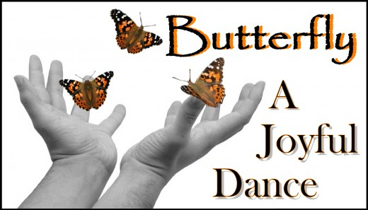 "Butterfly ""A joyful Dance"""