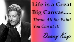 Danny Kaye: Life is a Great Big Canvas