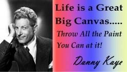 Danny Kaye: Life is a Great Big Canvas
