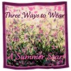 Three Ways to Wear a Summer Scarf