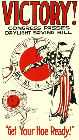 Notice that in addition to a hoe, Uncle Sam is also holding a gun! The reference to a hoe suggests that a farm worker gets out into the field earlier to take advantage of the daylight hours. I do not believe that the clock dictated this decision.