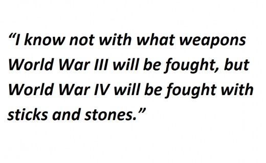 Albert Einstein on WW III and WW IV