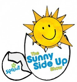 The Sunny Side Up Show.