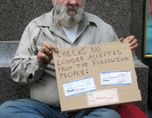 A homeless person who is not accepting checks.