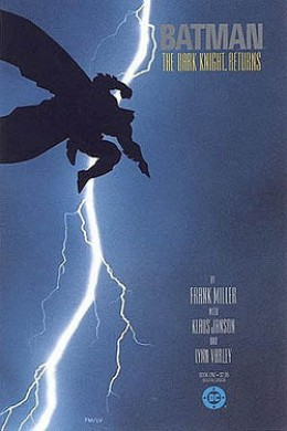 Miller's 1984 Classic, The Dark Knight Returns