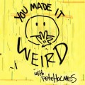"""You Made It Weird"" Podcast with Pete Holmes"