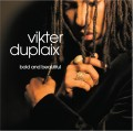 Vikter Duplaix, 'Bold and Beautiful' (2006) album review.