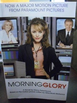 The cover of Morning Glory, which has been made into a motion picture.