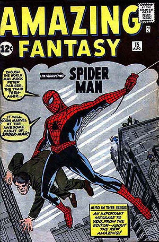 The first appearance of Spider-Man: Amazing Fantasy #15 by Stan Lee and Steve Ditko.