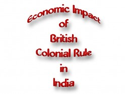 Economic Impact of British Colonial Rule in India