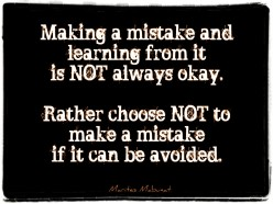 """How would you take a remark from your manager if he/she tells you- """"Learn from your mistakes.""""?"""