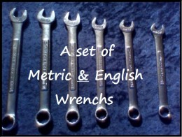 """Metric & English wrenchs are mandatory if you intend on fixing anything on your car. If you can only get a few I'd recommend: 5/16"""", 1/2"""", 9/16"""" and 8mm, 10mm and 14mm."""