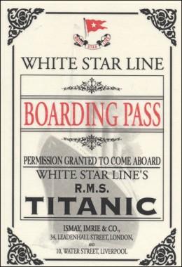 R.M.S Titanic Boarding Pass