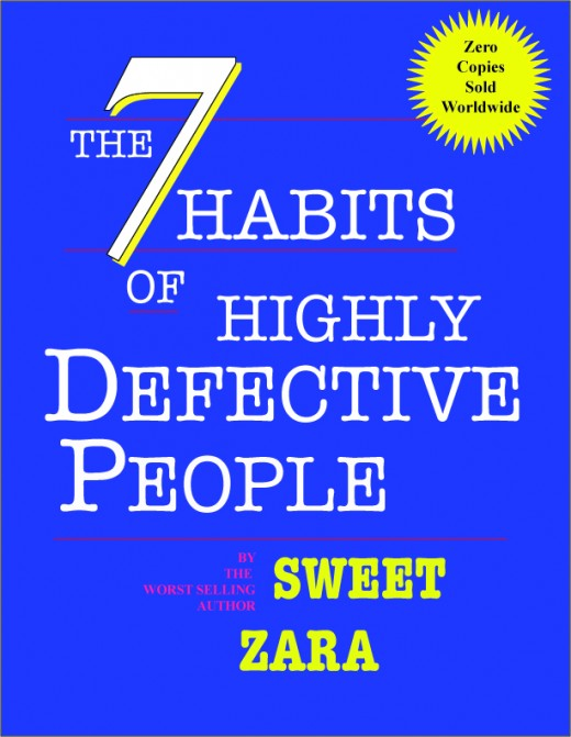 The Seven Habits of Highly Defective People by Sweet Zara