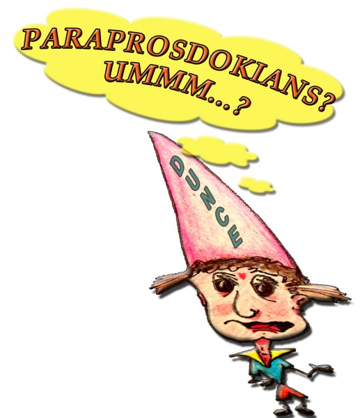 Trying to understand what a Paraprosdokian Phrase is can make anyone feel like a dunce!