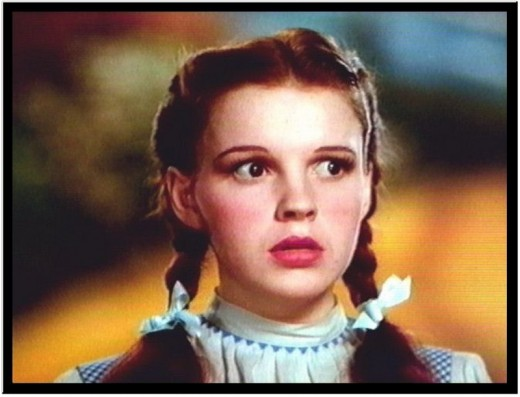 Dorothy, played by Judy Garland