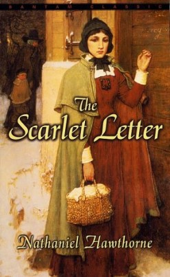 The Scarlet Letter by Nathaniel Hawthorne - the most famous symbolic novel in American Literature