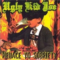 "Forgotten Hard Rock Albums: Ugly Kid Joe, ""Menace to Sobriety"" (1995)"