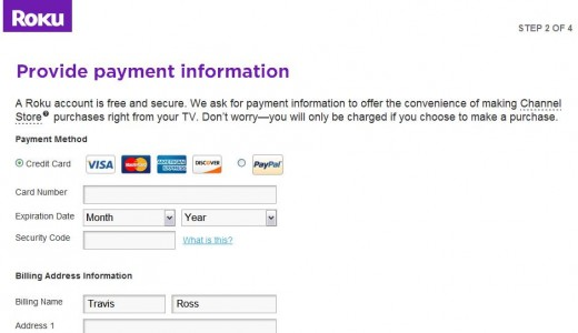 You have to associate a credit card or a PayPal account with your Roku account.
