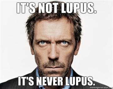 It's not lupus.