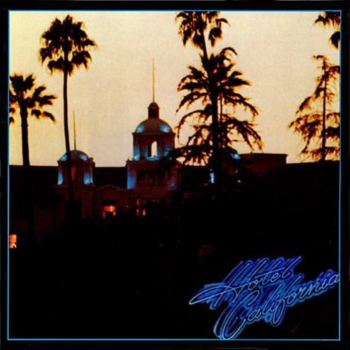 """Hotel California"" - The Eagles"