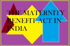 Know India, know the rules: Maternity Benefit Act in India for employed women