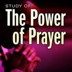 THE GREAT POWER OF PRAYER