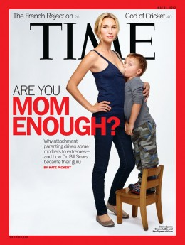 Cover of Time Magazine, May 21, 2012 about attachment parenting. Jamie Lynne Grumet, 26, with her 3 year old son.