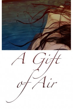 A GIFT OF AIR