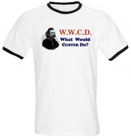 what would custer do white t shirt
