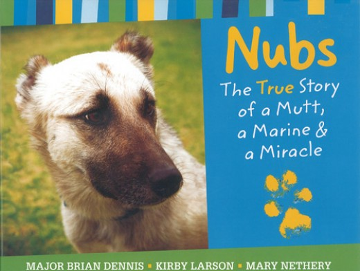 Major Dennis turned the story he shares with Nubs into a children's book.