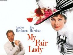 The Evolution of a Classic: The Unknown History of My Fair Lady