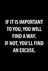 Excuses Hinder Progress