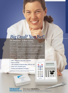 Working for a biotechnology company allows biochemistry and molecular biology majors to use their education by developing and manufacturing cutting-edge technology. The author, in an advertisement for a d-dimer assay instrument.
