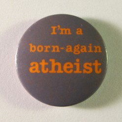 I Don't Believe in Atheists... or Agnostics