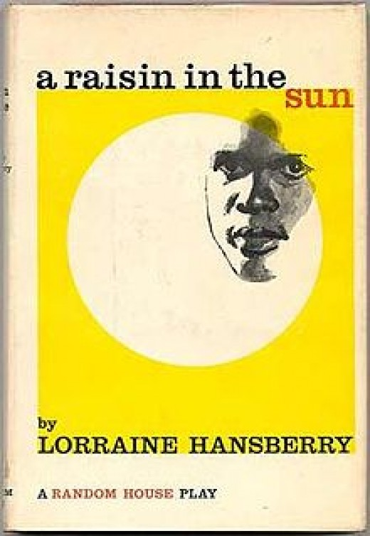 "how does hansberry write about dreams in a raisin in the sun essay A raisin in the sun, by lorraine hansberry is the focal point for discussion of the ""what happens to a dream deferred / does it dry up like a essay writing."