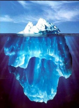 You only see approx. 10% of an iceberg, the bulk lurks down below.