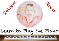 Reduce Stress by Learning to Play Piano