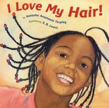 Children's Book - I Love My Hair