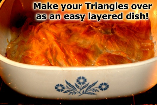If you don't want to do all of that folding of triangles, you can always turn them into an easy Casserole dish!