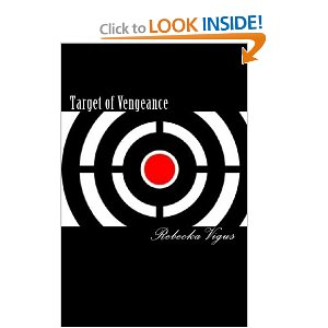 Target of Vengeance--a book about stalking gone wrong.
