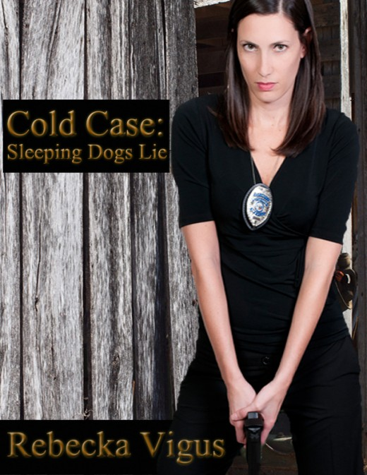 Cold Case: Sleeping Dogs Lie---the first in a series