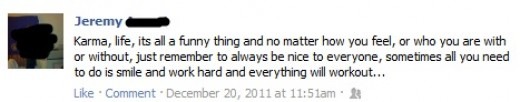 Wow, your Facebook status just completely changed my view on life. Thank you for that.