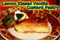 Easy Vanilla Custard Pastry with Fresh Lemon Syrup