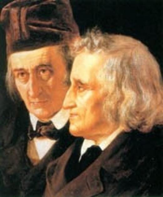 Jacob and Wilhelm Grimm.