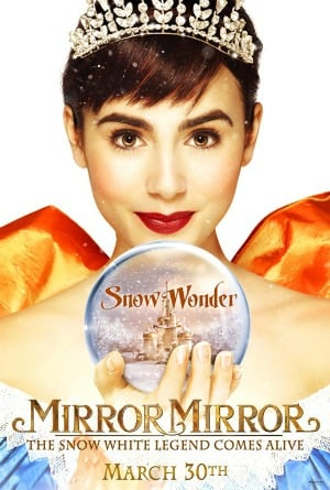 "Mirror Mirror is a 2012 comedy fantasy film based on the fairy tale ""Snow White"" by the Brothers Grimm.  Lily Collins as Snow White."